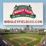 Wrigley Field 1914 - 2014  100th Anniversary.