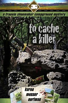 To Cache a Killer (The Frannie Shoemaker Campground Mysteries Book Award Winning Books, Cozy Mysteries, Mystery Thriller, Mystery Books, Free Kindle Books, Amazon, Wrong Time, Thrillers, Ninja Turtles
