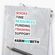 Arm Me With (#armmewith) Books Resources Support training times by LisaLiza | Redbubble.  #armmewith #guncontrol #armedteachers #marchforlives #jointhemovement  #armmewith #trump #guncontrol #antigun #gunprotest #safeschool  #gunlaws  #trending    #commonsense #books #resources #funds #mentalhealthservices  #teachersprotest #protest   #trendingtopics  #nra #gunviolence #marchforourlives #stopgunviolence #sticker #redbubble