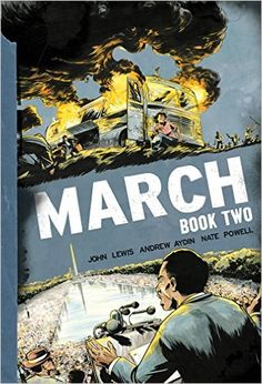 March: Book Two: John Lewis, Andrew Aydin, Nate Powell: 9781603094009: Amazon.com: Books -- civil rights graphic novel (2 of 3)