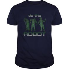 Do The Robot Funny Dancing Gift For Any Dancer