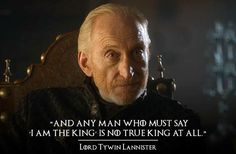 PravsJ Game of Thrones Quotes Tywin Lannister Game Of Thrones Poster, Game Of Thrones Quotes, Game Of Thrones Funny, Hbo Game Of Thrones, Got Quotes, Movie Quotes, True Quotes, Quotes To Live By, The North Remembers