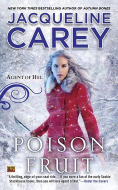 Jacqueline Carey - Poison Fruit (Agent of Hel #3)