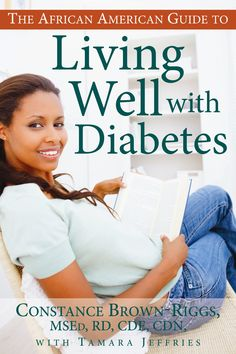 African Americans are at high risk for developing type 2 diabetes. Diabetes expert Constance Brown-Riggs talks about diabetes, spirituality and more.