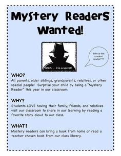 Mystery Readers! Parents can come as a guest to read to the class.