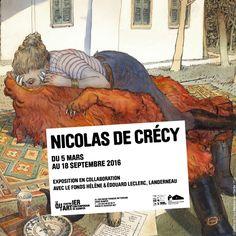 Nicolas de Crécy, 5 mars - 18 septembre 2016, Le Quartier, Quimper