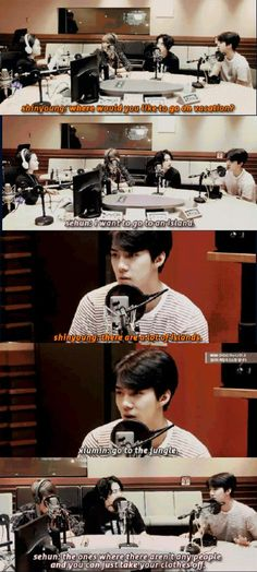 sehun wants to go to an island where there aren't any people and u can take ur clothes off lmao