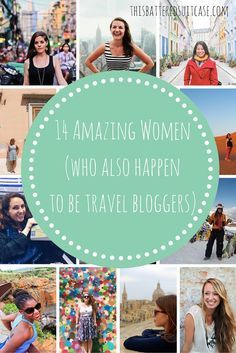 14 Amazing Women (who also happen to be travel bloggers)