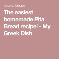 The easiest homemade Pita Bread recipe! - My Greek Dish