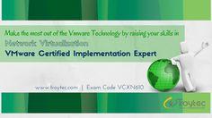 #VMware Certified Implementation Expert #Network_Virtualization Exam #VCXN610 #Infographics #troytec