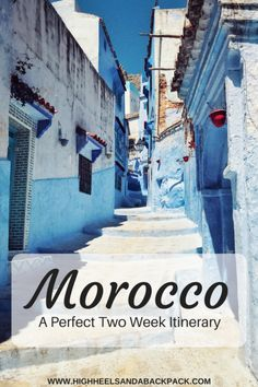 Morocco Itinerary - A perfect itinerary that offers an introduction to the best of Morocco's culture, history, and nature.