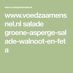 www.voedzaamensnel.nl salade groene-asperge-salade-walnoot-en-feta