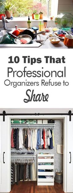 10 Tips That Professional Organizers Refuse to Share - 101 Days of Organization Organization Organization Tips How to Organize Your Home Home Organization Quick Ways to Organize Your Home Fast Ways to Organize Clutter Free Home Clutter Free Living