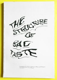 The Structure Of Bad Taste - Jozef Ondrik – Graphic Design & Typography