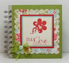 Journal I made using Sale-a-Bration stuff from Stampin' Up!