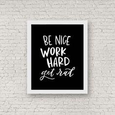 Be Nice, Work Hard, Get Rad print - yellow, green, black, white, pink