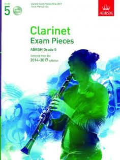 ABRSM Clarinet Exam Pieces 2014-2017 Grade 5 (Score, Part and 2 CDs)