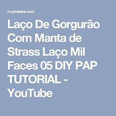 Laço De Gorgurão Com Manta de Strass Laço Mil Faces 05 DIY PAP TUTORIAL - YouTube