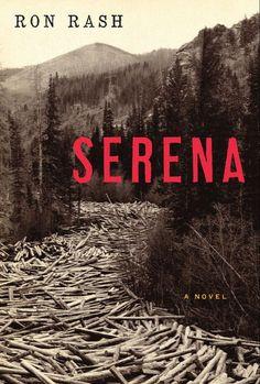 Serena, by Ron Rash