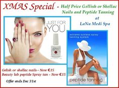 Christmas Special Half Price for Gelish or Shellac Nails and Peptide Tanning Gellish Nails, Spa Specials, Christmas Offers, Nails Now, Shellac Nails, Half Price, Gorgeous Nails, Celebrations
