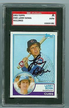 Larry Bowa Signed 1983 Topps Baseball Card #305 Cubs Autograph SGC Slabbed