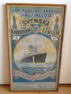 Swedish America Line Promotional Poster (artwork style circa 1910-1915) I'd love to have a set of these - one of Sweden and one of Norway, but the Swedish to American port kmust be Boston.