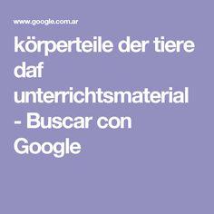 körperteile der tiere daf unterrichtsmaterial - Buscar con Google