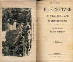 El Kreutzer ; Los zuecos de la dicha ; El Principe Tesoro : cuentos morales / recogidos por Pedro Umbert - Barcelona : [s.n.], 1910] (Henrich y Compª)