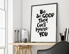 PRINTABLE ART motivational print be so good they by ParisClouds