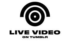#Internet #Vídeos #en_directo Tumblr y su función de vídeos en directo