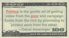 Oscar Ameringer Money Quotation saying Playing both ends against the middle is more often done for money by politicians.