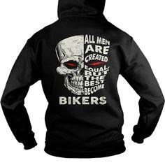 Biker  all men are created  bikers #
