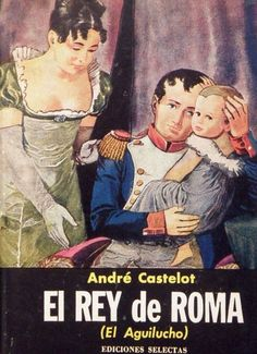 Cover for a Spanish translation of Castelot's biography on Napoleon II