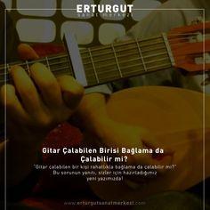 """""""Gitar çalabilen bir kişi rahatlıkla bağlama da çalabilir mi?"""" Bu sorunun yanıtı, sizler için hazırladığımız yeni yazımızda!  https://www.erturgutsanatmerkezi.com/gitar-calabilen-birisi-baglama-da-calabilir-mi/"""