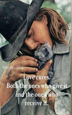 Loves cures .