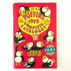 Nuffin' Like a Puffin! 1973 Catalogue of Puffin Books. This year is the 75th Birthday of the Puffin Story Books, launched in the dark days of December 1941 and bringing inexpensive quality books to evacuees. To celebrate, post your favourite Puffin...
