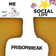 prison break is my life. #haywire - fernando sucre