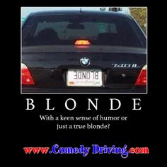 Keen sense of humor or true blonde? #comedy #onlinedefensivedriving #defensivedriving  #defensivedrivingtexas  #safedriving  #safedrivingtexas  #trafficschool  #trafficschooltexas #followme   http://www.comedydriving.com/
