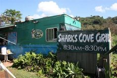 Sharks Cove Grill - North Shore Oahu  Been there, LOVED it!  Want to go back!