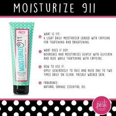Moisturize 911! is one of my favorite Perfectly Posh products! I use it every morning and after every face wash!