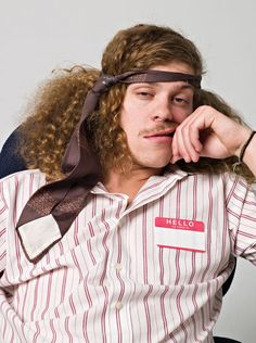 Workaholics gotta love Blake and that tie that he always wears lol