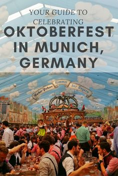 Your guide to celebrating Oktoberfest in Munich, Germany by an expat who's lived in Munich for six years!