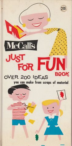 McCall's Just for Fun Book 1963 Nina Comstock and Eleanor Spencer Vintage Children's Book Crafts by BirdhouseBooks on Etsy Retro Crafts, Barnyard Animals, Price Sticker, Scout Leader, Little Golden Books, Vintage Children's Books, Vintage Christmas Cards, Book Crafts, Just For Fun