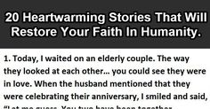 20 Heartwarming Stories That Will Restore Your Faith In Humanity. #12 Is Adorable.