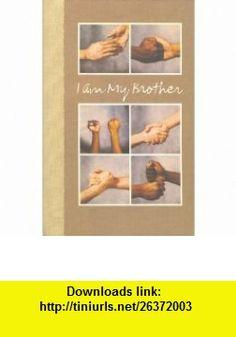 I Am My Brother (Hallmark crown editions) (9780875292793) Peter S Seymour , ISBN-10: 0875292798  , ISBN-13: 978-0875292793 ,  , tutorials , pdf , ebook , torrent , downloads , rapidshare , filesonic , hotfile , megaupload , fileserve