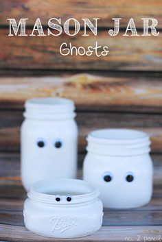 Halloween Mason Jar Craft - Mason Jar Ghosts - No. 2 Pencil---I'd flip the jars over and have the eyes on what is technically the bottom and put a candle in the opening to have it glow.