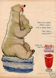 "Jello Ad (1954)  ""When I'm eating Jell-O, I wish I were a polar bear.  Man, what a cool dessert!"""