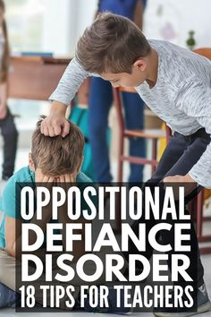 Dealing with Oppositional Defiant Disorder? 18 Tips for Parents and Teachers Dealing with Oppositional Defiant Disorder? 18 Tips for Parents and Teachers,Classroom Ideas Dealing with Oppositional Defiant Disorder Classroom Behavior Management, Student Behavior, Anger Management, Behavior Plans, Behaviour Management Strategies, Classroom Consequences, Defiance Disorder, Education Positive, Behavior Management