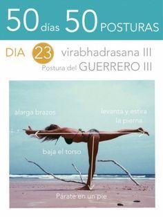50 días 50 posturas. Día 23. Guerrero III