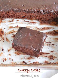 """Have you heard of """"Crazy Cake"""" or """"Depression Cake""""?? This cake has no butter, no eggs, no milk...and the best part is no extra bowl to mix.....moist, rich, chocolate cake!"""